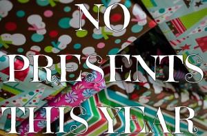no Christmas presents