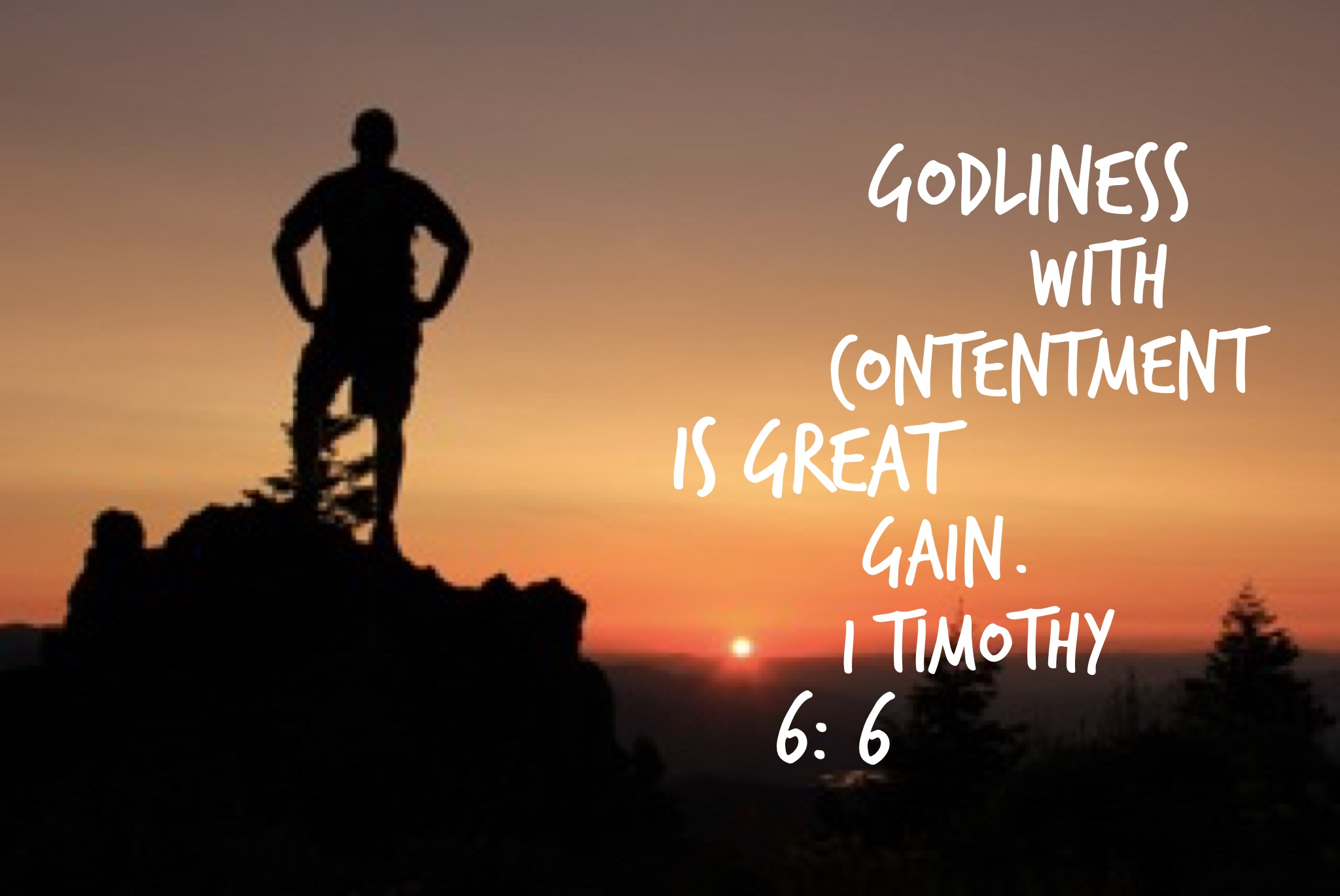 Why Godliness With Contentment Is Great Gain I Timothy 6 6