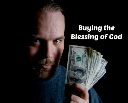 buying the blessings of God